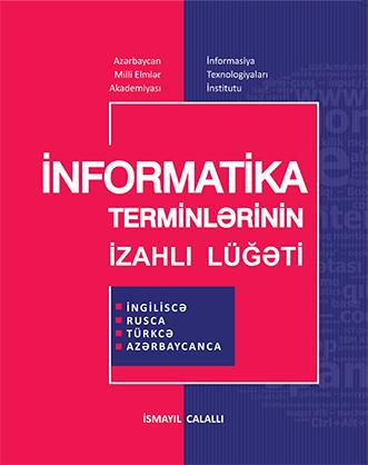 İnformatika Terminlərinin İzahlı Lüğəti