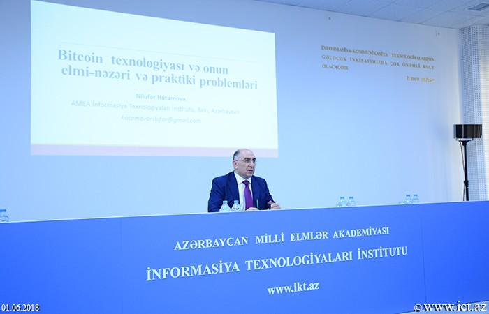 AMEA İnformasiya Texnologiyaları İnstitutu. Blokçeyn və bitkoin texnologiyaları institutun yeni tədqiqat istiqamətləridir
