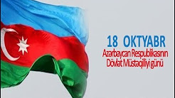 October 18th - Day of State Independence of Azerbaijan