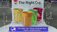The Right Cup İçməli adi suyu meyvə şirəsinə çevirən fincan