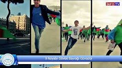 9 Noyabr - Dövlət Bayrağı Günüdür