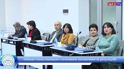 İnstitutda Fransız Azərbaycan Universitetinin nümayəndələri ilə görüş keçirilib