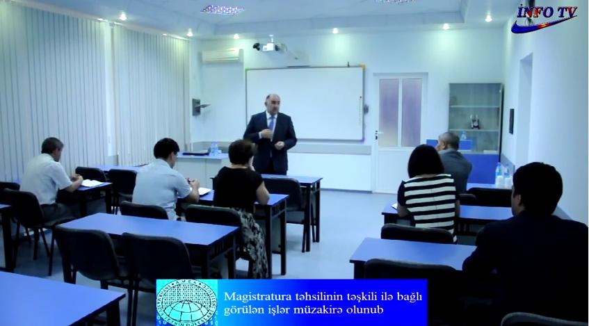 Magistratura təhsilinin təşkili ilə bağlı görülən işlər müzakirə olunub