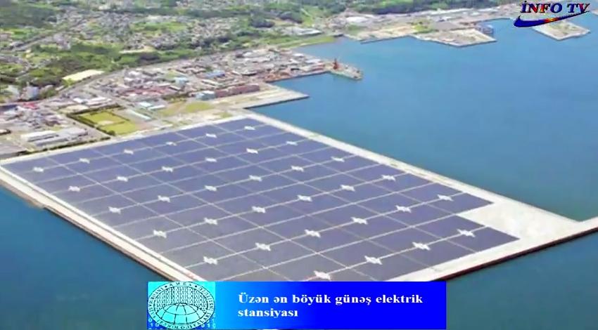 Üzən ən böyük günəş elektrik stansiyasi