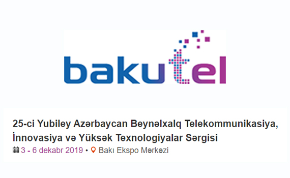 """The international exhibition and conference on telecommunications, innovation and high technology """"Bakutel 2019"""" will be held"""