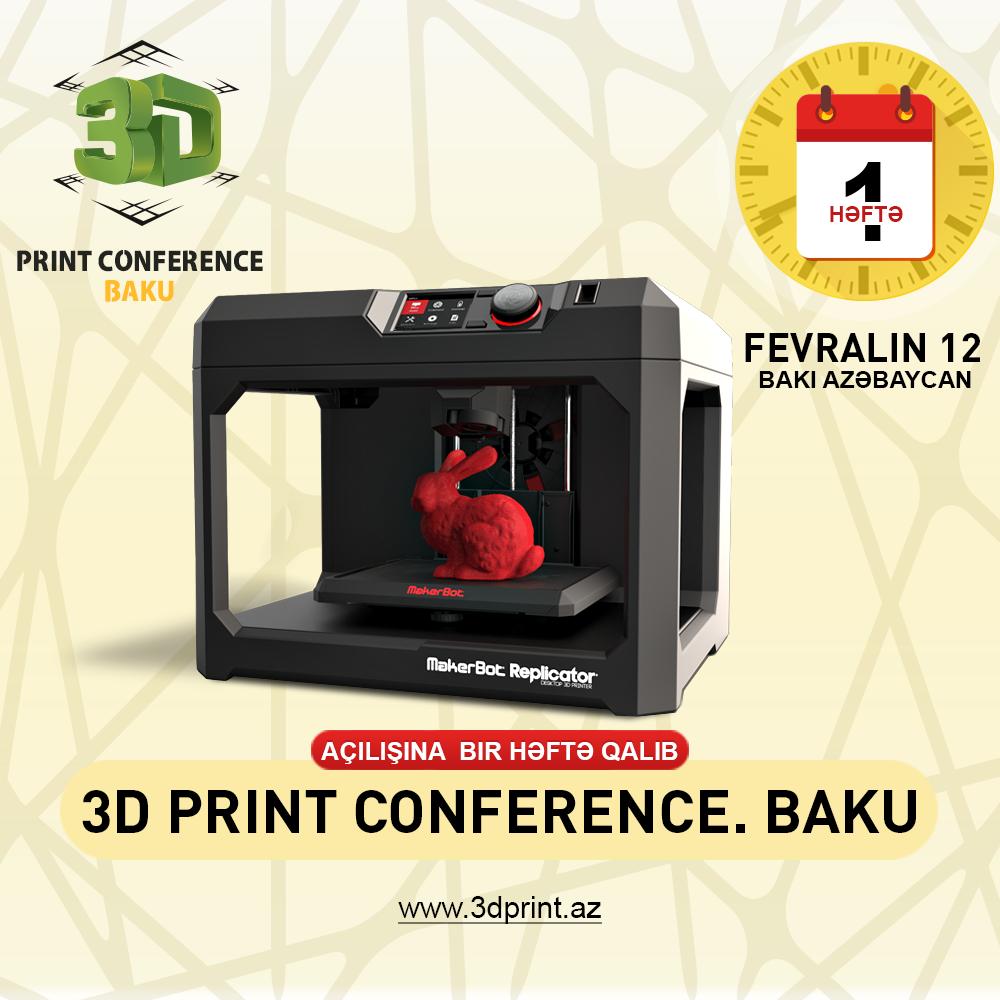 """1 week left for """"3D Print Conference. Baku"""""""