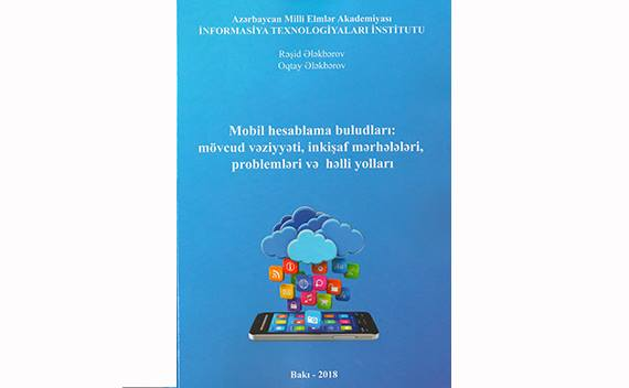 "The book ""Mobile cloud computing : the current state, evolutionary stages, problems and solutions"" was published"