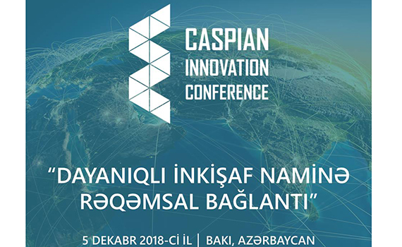 Caspian Innovation Conference 2018 to be held